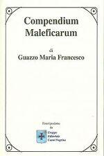 Compendium maleficarum. NUEVO. Nacional URGENTE/Internac. económico. NARRATIVA