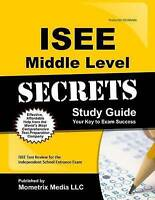 ISEE Middle Level Secrets Study Guide: ISEE Test Review for the Independent Scho