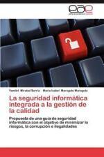 La Seguridad Informatica Integrada a la Gestion de la Calidad (Paperback or Soft