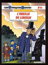 TUNIQUES BLEUES T 44   L'OREILLE DE LINCOLN     LAMBIL / CAUVIN     EO