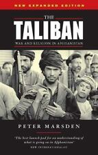 The Taliban: War and Religion in Afghanistan, Revised Edition by Marsden, Peter