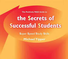 Very Good, The Secrets of Successful Students (The Positively MAD Guide To): Sup
