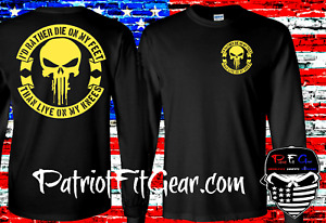 t-shirt,Id Rather Die On My Feet Than,Live Free Or Die,Molon Labe,Gun Rights,2A