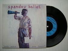 SPANDAU BALLET - ONLY WHEN YOU LEAVE / peinture me down, chrysalis span-3 EX