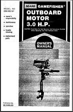 Sears Gamefisher 3HP 298.586191 Operate Maintenance Troubleshooting Parts Manual
