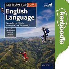 WJEC Eduqas GCSE English Language: Student Book 1: Developing the skills for...
