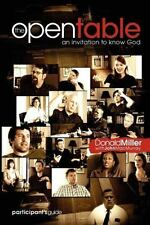 The Open Table Participant's Guide, Vol. 1: An Invitation to Know God (Paperback
