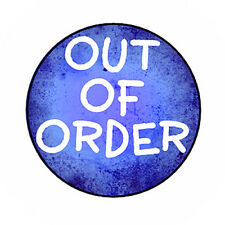 OUT OF ORDER pin button funny novelty badge punk emo