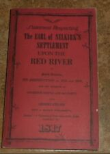 Statement Respecting the Earl Selkirk's Settlement Upon  Red River North America