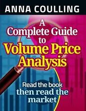 A Complete Guide to Volume Price Analysis by Anna Coulling (2013, Paperback)
