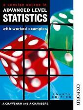 Concise Course in A-Level Statistics with Worked Examples by Joan Sybil Chamber…
