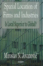 Spatial Location of Firms and Industries: Is Local Superior to Global? - New Boo