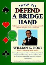 How to Defend a Bridge Hand by William S. Root