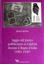 MOSINO SAGGIO DEL LESSICO PUBBLICITARIO IN CALABRIA DURANTE IL REGNO ITALIA