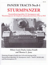 PANZER TRACTS 8-1 STUMPANZER STURMINFANTERIEGESCHUTZ 33, STURMPANZER AND MUNITIO