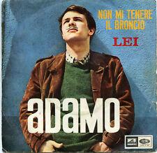 ADAMO in ITALIANO disco 45 giri STAMPA ITALIANA  Lei + Non mi tenere il broncio