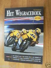 HET WEGRACEBOEK 2005-2006,ALL MOTO GP,COVER ROSSI YAMAHA,BULTACO HISTORY