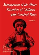 Management of the Motor Disorders of Children with Cerebral Palsy: By Scrutto...