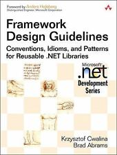 Framework Design Guidelines: Conventions, Idioms, and Patterns for Reusable .NET