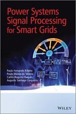 Power Systems Signal Processing for Smart Grids by Paulo Fernando Ribeiro,...