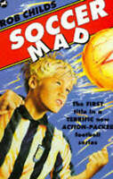 Soccer Mad by Childs, Rob, Good Used Book (Paperback) FREE & FAST Delivery!