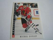 1993/94 SCORE HOCKEY MICHEL GOULET CARD #153***CHICAGO BLACKHAWKS***
