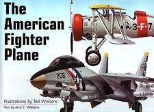 THE AMERICAN FIGHTER PLANE - AVIATION PICTORIAL HISTORY