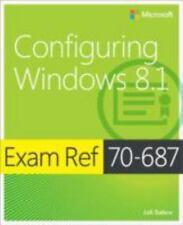 Exam Ref: Configuring Windows 8. 1 : Exam Ref 70-687 by Joli Ballew (2014,...