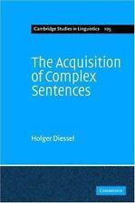 Cambridge Studies in Linguistics: The Acquisition of Complex Sentences 105 by...