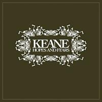 Keane - Hopes And Fears (NEW CD)