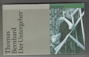 Thomas Bernhard - Der Untergeher - Taschenbuch
