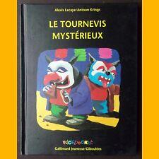 LE TOURNEVIS MYSTÉRIEUX Alexis Lecaye Antoon Krings 1993