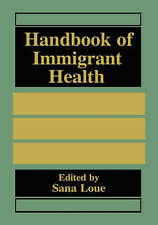 NEW Handbook of Immigrant Health
