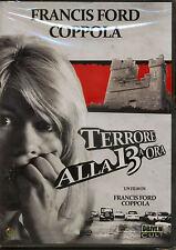 TERRORE ALLA 13MA ORA di Francis F. Coppola, Campbell Anders - DVD NUOVO