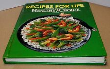 Books, Recipes for Life, From the Kitchens of Healthy Choice Foods