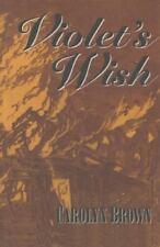 Violet's Wish by Carolyn Brown (2014, Paperback)