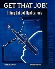 Get That Job! Filling Out Job Application Forms