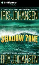 Shadow Zone by Roy Johansen and Iris Johansen (2011, CD, Abridged)