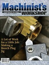 Machinist's Workshop Magazine Vol.25 No.1 February/March 2012