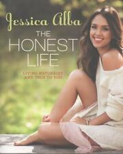 The Honest Life: Living Naturally and True to You Alba, Jessica Paperback