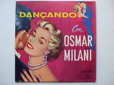 OSMAR MILANI - DANÇANDO COM LP MONO 1958 BRAZIL SAX PIANO JAZZ SAMBA BOSSA PROMO