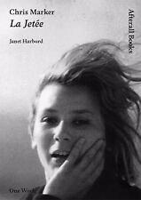 Chris Marker: La Jetée (AFTERALL) by Harbord, Janet