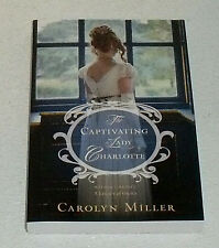 the Captivating Lady Charlotte Book By Carolyn Miller  NEW Paperback