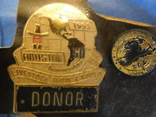 1992 HOUSTON LIVESTOCK SHOW & RODEO DONOR BADGE 60th ANNIVERSARY HLSR + 1 OTHER