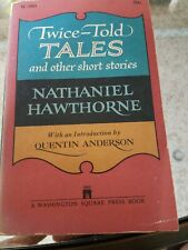 Nathaniel Hawthorne TWICE-TOLD TALES into by Quentin Anderson 1960