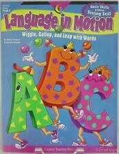 Language in Motion: Wiggle, Gallop, and Leap with Words Betsy Franco Denise Daul