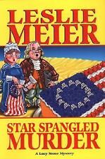 Star Spangled Murder (Lucy Stone Mysteries, No. 11), Meier, Leslie, Good Conditi