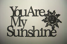 "Black Wood Wall Words ""You Are My Sunshine"" Wall Decor Sign"