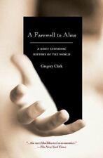 A Farewell to Alms: A Brief Economic History of the World (The Princeton Economi