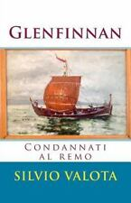 Glenfinnan : Condannati Al Remo by Silvio Valota (2014, Paperback)